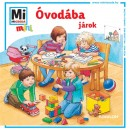 Monika Ehrenreich - Óvodába járok! - Mi micsoda mini
