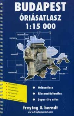 - Budapest óriás atlasz 1:15 000