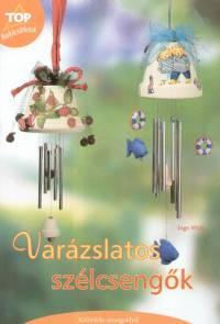 Inge Walz - Varázslatos szélcsengők