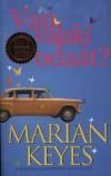 Marian Keyes - Van valaki oda�t?
