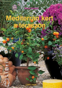 Tanja Ratsch - Mediterr�n kert a teraszon