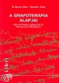 Demeter Anikó - W. Barna Erika - A grafoterápia alapjai