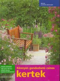 Beate Leufen-Bohlsen - Könnyen gondozható csinos kertek