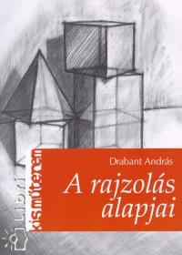 Drabant András - A rajzolás alapjai