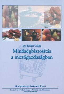 Juhász Csaba - Minőségbiztosítás a mezőgazdaságban