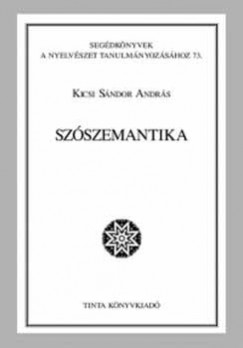 Kicsi Sándor András - Szószemantika