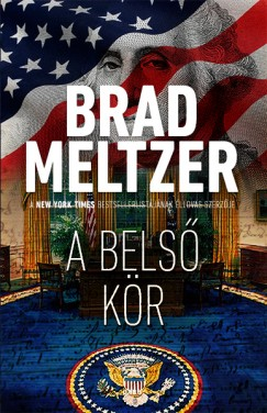 Brad Meltzer - A belső kör