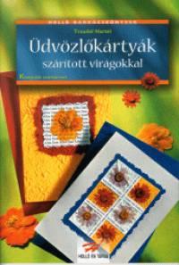 Traudel Hartel - Üdvözlőkártyák szárított virágokkal
