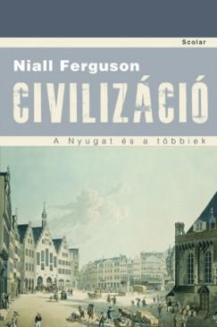 Niall Ferguson - Civilizáció