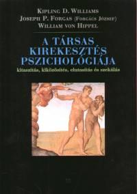 William Von Hippel - Joseph Paul Forgas - Kipling D. Williams - A t�rsas kirekeszt�s pszichol�gi�ja