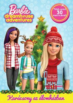 - Barbie Dreamhouse Adventures - Karácsony az álomházban