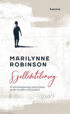 Marilynne Robinson - Szellemtelenség