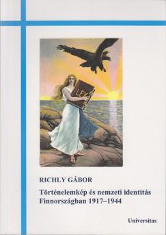 Richly Gábor - Történelemkép és nemzeti identitás Finnországban 1917-1944