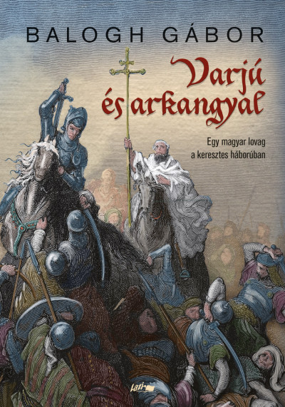 Balogh Gábor - Varjú és arkangyal