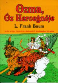 Lyman Frank Baum - Ozma, Óz Hercegnője