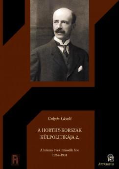 Gulyás László - A Horthy-korszak külpolitikája 2.