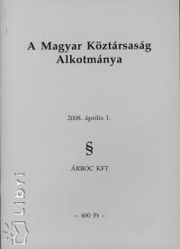 - A Magyar Köztársaság Alkotmánya