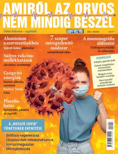 Molnár Gabriella  (Szerk.) - Amiről az orvos nem mindig beszél - 2021. július