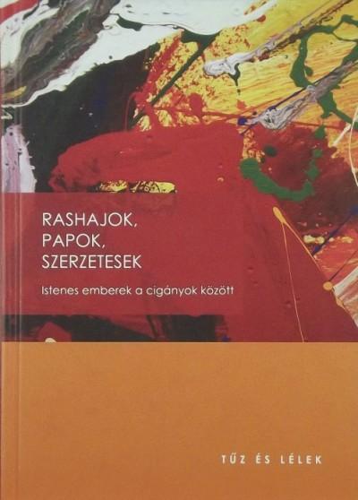 Tar Éva  (Szerk.) - Rashajok, papok, szerzetesek