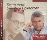 Szerb Antal - Lukács Sándor - Szerelem a palackban - Novellák