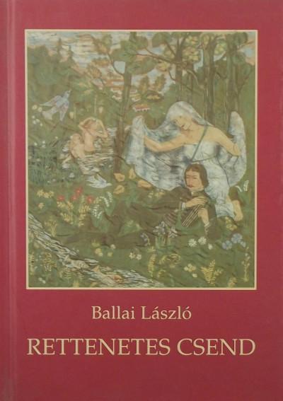 Ballai László - Rettenetes csend