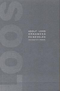 Adolf Loos - Ornamens és nevelés