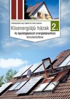 Ingo Gabriel  (Szerk.) - Heinz Ladener  (Szerk.) - Kisenergiájú házak 2.