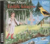 Wass Albert - Györgyi Anna - ERDŐK KÖNYVE - HANGOSKÖNYV (MP3)