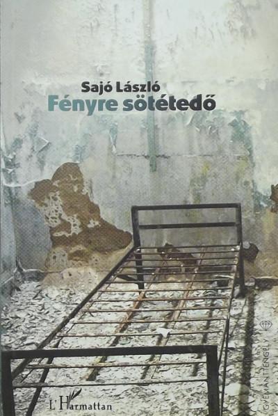 Sajó László - Fényre sötétedő