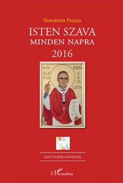 Vincenzo Paglia - Isten szava minden napra - 2016