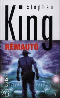 Stephen King - Rémautó