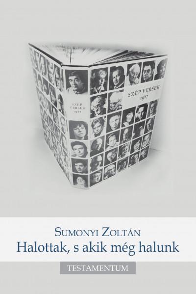 Sumonyi Zoltán - Halottak, s akik még halunk