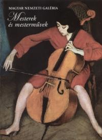 Rappai Zsuzsa  (Szerk.) - Mesterek és mesterművek