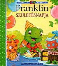 Paulette Bourgeois - Brenda Clark - Franklin születésnapja