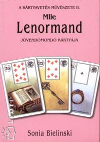 Sonia Bielinski - Mlle Lenormand jövendőmondó kártyája