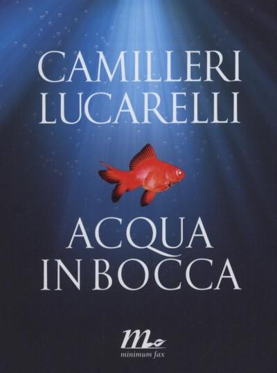 Andrea Camilleri - Acqua in Bocca