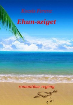 Kocsis Ferenc - Ehun-sziget