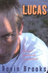 Kevin Brooks - Lucas