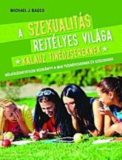 Michael J.Basso - A szexualitás rejtélyes világa