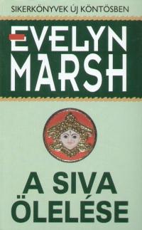 Evelyn Marsh - A Siva ölelése