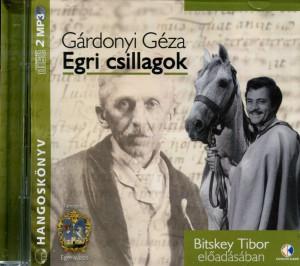 Bitskey Tibor - G�rdonyi G�za - Egri csillagok - Hangosk�nyv - MP3 - 2 Cd