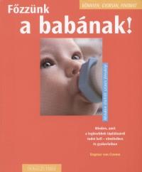 Dagmar Von Cramm - Főzzünk a babának