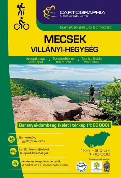 Berki Zoltán  (Szerk.) - Kovács Attila Gyula  (Szerk.) - Mecsek, Villányi-hegység turistakalauz