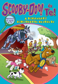 Jenny Markas - Scooby-Doo és Te! - A borzasztó robotkutya rejtélye
