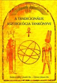 Dubravszky László - Eörssy János - A tradicionális asztrológia tankönyve