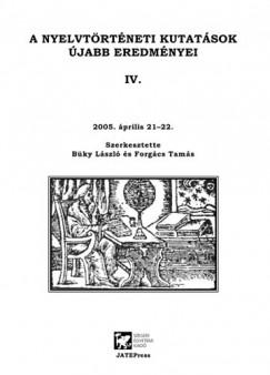 Büky László - Forgács Tamás - A nyelvtöréneti kutatás újabb eredményei IV.