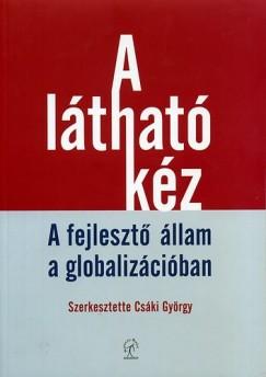 Csáki György  (Szerk.) - A látható kéz