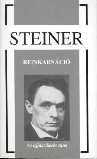Rudolf Steiner - Reinkarnáció