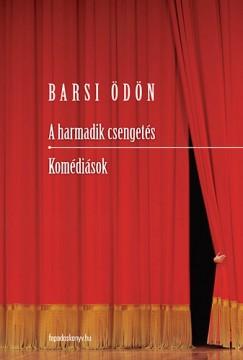 Barsi Ödön - A harmadik csengetés - Komédiások