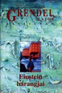 Grendel Lajos - Einstein harangjai